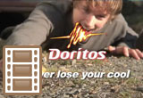 "Doritos Video Contest: ""Never Lose Your Cool"""